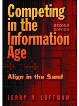 Book Competing in the Information Age: Align in the Sand by Jerry N. Luftman