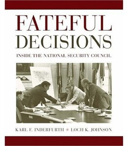 Book Fateful Decisions: Inside the National Security Council by Karl F. Inderfurth