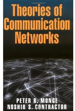 Book Theories of Communication Networks by Peter R. Monge
