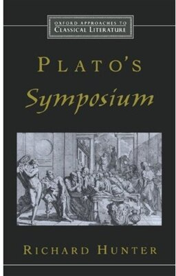 Book Platos Symposium by Richard Hunter