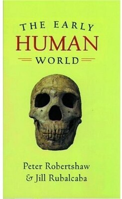 Book The Early Human World by Peter Robertshaw
