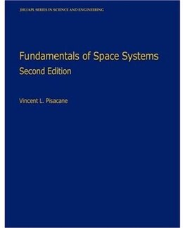 Book Fundamentals of Space Systems by Vincent L. Pisacane