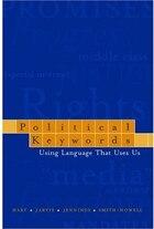 Political Keywords: Using Language that Uses Us