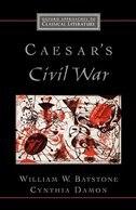 Book Caesars Civil War: Caesars Civil War by William W. Batstone