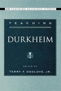 Book Teaching Durkheim by Terry F. Godlove