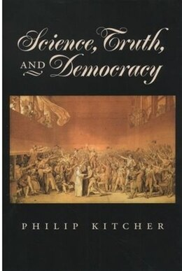 Book Science, Truth, and Democracy by Philip Kitcher