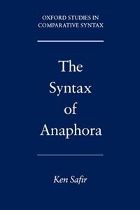 Book The Syntax of Anaphora by Ken Safir
