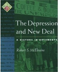 The Depression and New Deal: A History in Documents