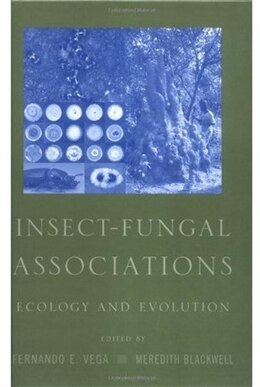 Book Insect-Fungal Associations: Ecology and Evolution by Fernando E. Vega
