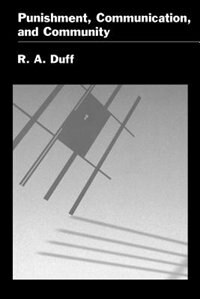 Book Punishment, Communication, and Community by R. A. Duff