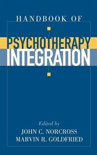 Book Handbook of Psychotherapy Integration by John C. Norcross