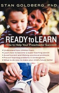 Book Ready to Learn: How to Help Your Preschooler Succeed by Stanley Goldberg