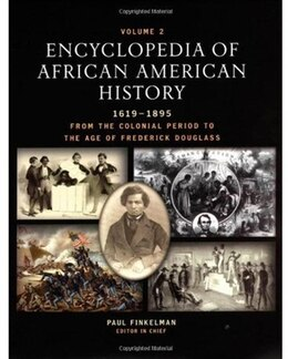 Book Encyclopedia of African American History, 1619-1895: From the Colonial Period to the Age of… by Paul Finkelman