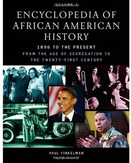 Book Encyclopedia of African American History, 1896 to the Present: From the Age of Segregation to the… by Paul Finkelman