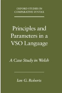 Principles and Parameters in a VSO Language: A Case Study in Welsh