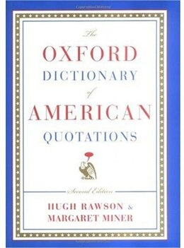 Book The Oxford Dictionary of American Quotations: Second Edition by Hugh Rawson