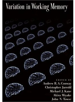 Book Variation in Working Memory by Andrew Conway