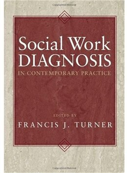 Book Social Work Diagnosis in Contemporary Practice by Francis J. Turner