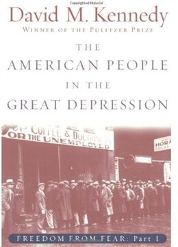 Book The American People in the Great Depression: Freedom from Fear, Part One by David M. Kennedy