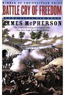 Book Battle Cry of Freedom: The Civil War Era by James M. McPherson