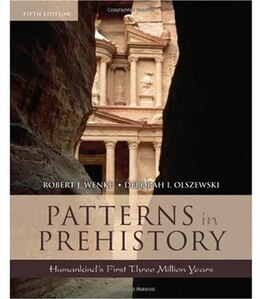 Book Patterns in Prehistory: Humankinds First Three Million Years by Robert J. Wenke