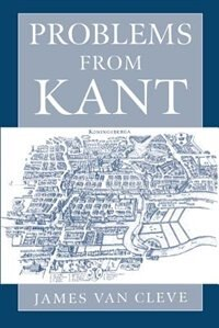 Book Problems from Kant by James Van Cleve