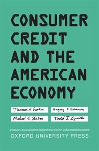 Book Consumer Credit and the American Economy by Thomas A. Durkin