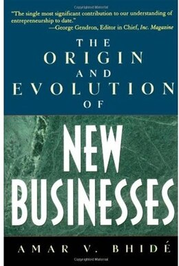 Book The Origin and Evolution of New Businesses by Amar V. Bhide