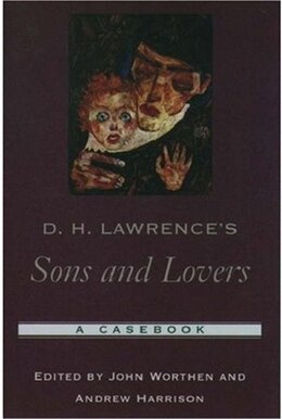 Book D. H. Lawrences Sons and Lovers: A Casebook by John Worthen