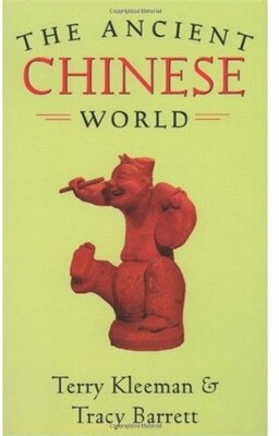 Book The Ancient Chinese World by Terry Kleeman