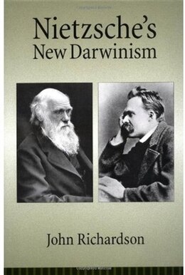Book Nietzsches New Darwinism by John Richardson