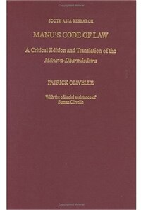 Manu's Code of Law: A Critical Edition and Translation of the Manava-Dharmasastra