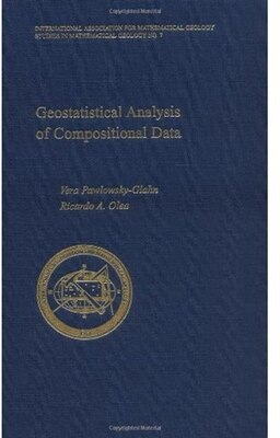 Book Geostatistical Analysis of Compositional Data by Vera Pawlowsky-Glahn