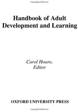 Book Handbook Of Adult Development And Learning by Carol Hoare