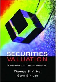 Securities Valuation: Applications of Financial Modeling