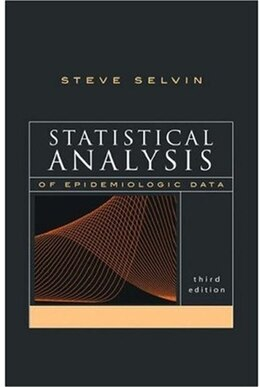 Book Statistical Analysis of Epidemiologic Data by Steve Selvin