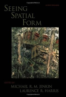Book Seeing Spatial Form by Michael R. M. Jenkin