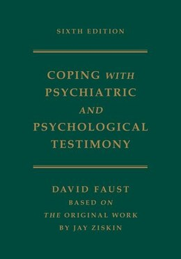 Book Ziskins Coping with Psychiatric and Psychological Testimony by David Faust