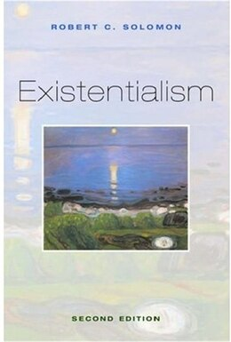 Book Existentialism by Robert C. Solomon