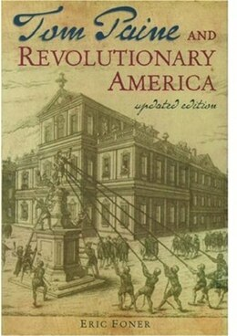 Book Tom Paine And Revolutionary America by Eric Foner
