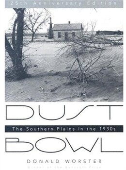 Book Dust Bowl: The Southern Plains in the 1930s by Donald Worster