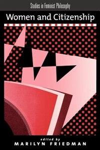 Book Women And Citizenship by Marilyn Friedman