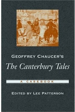 Book Geoffrey Chaucers The Canterbury Tales: A Casebook by Lee Patterson