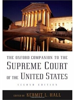 Book The Oxford Companion to the Supreme Court of the United States by Kermit L. Hall