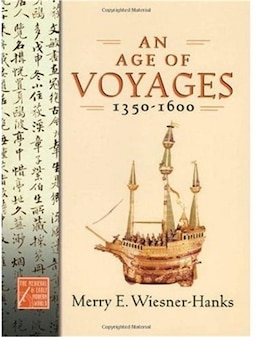 Book An Age of Voyages, 1350-1600 by Merry E. Wiesner-hanks