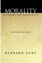 Morality: Its Nature and Justification