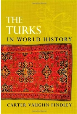 Book The Turks in World History by Carter Vaughn Findley