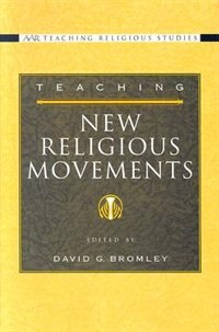 Book Teaching New Religious Movements by David G. Bromley
