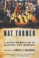 Book Nat Turner: A Slave Rebellion in History and Memory by Kenneth S. Greenberg
