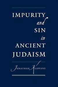 Book Impurity and Sin in Ancient Judaism by Jonathan Klawans